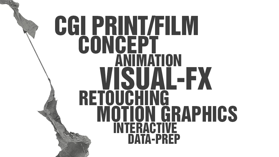 CGI PRINT FILM CONCEPT ANIMATION VISUAL-FX RETOUCHING MOTION             GRAPHICS INTERACTIVE DATA-PREP